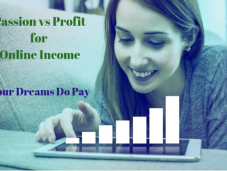 Passion vs Profit for Online Income