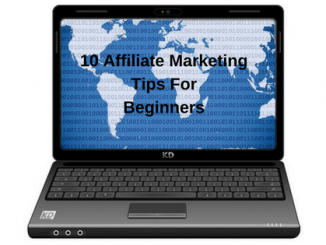 Tips For Affiliate Marketing Beginners