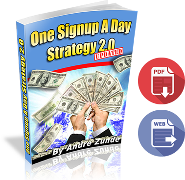 One Sign up A day Strategy Free Guide